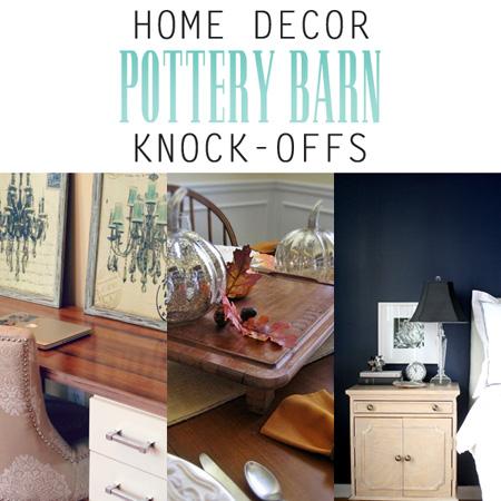 Home Decor Pottery Barn Knock-Offs
