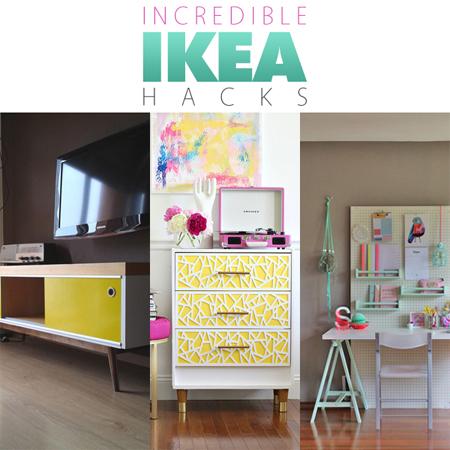 Incredible Ikea Hacks
