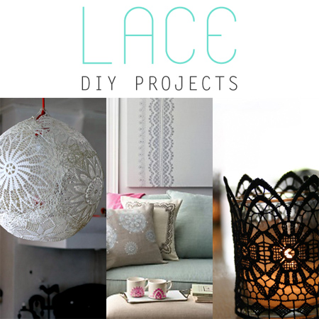 Lace DIY Projects