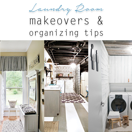 Laundry Room Makeovers & Organizing Tips