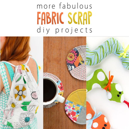 More Fabulous Fabric Scrap DIY Projects