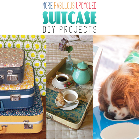 More Fabulous Upcycled Suitcase DIY Projects