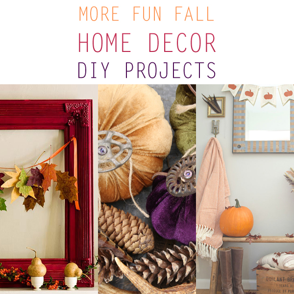 More Fun Fall Home Decor DIY Projects