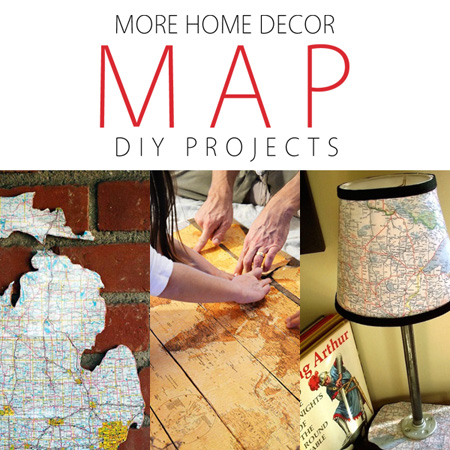 More Home Decor Map DIY Projects