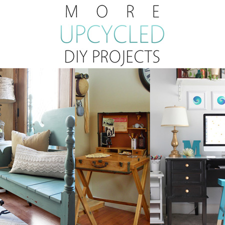 More Upcycled DIY Projects