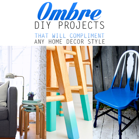Ombre DIY Projects That Will Compliment Any Home Decor Style