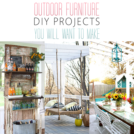 Outdoor Furniture DIY Projects You Will Want to Make