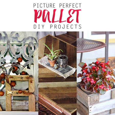 Picture Perfect Pallet DIY Projects