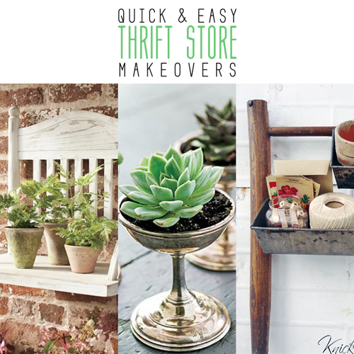 Quick and Easy Thrift Store Makeovers