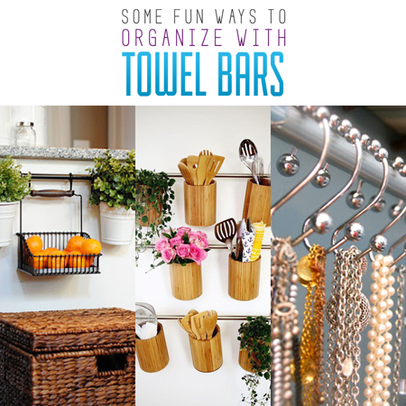 Some Fun Ways To Organize With Towel Bars