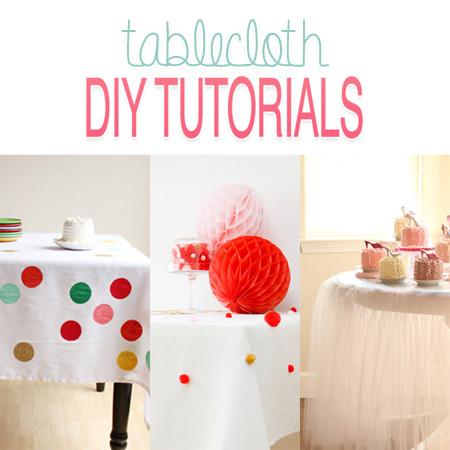Tablecloth DIY Tutorials