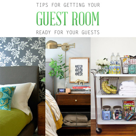 Tips for Getting Your Guest Room Ready for Your Guests
