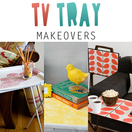 TV Tray Makeovers
