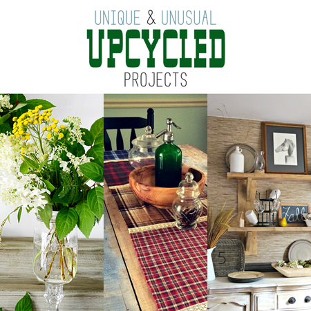 Unique and Unusual Upcycled Projects