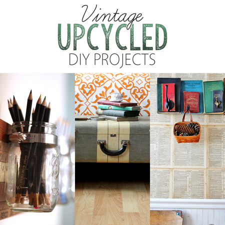 Vintage Upcycled DIY Projects