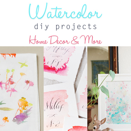 Watercolor DIY Projects Home Decor & More