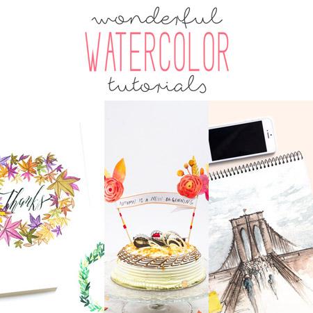 Wonderful Watercolor Tutorials