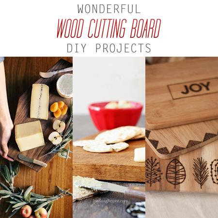 Wonderful Wood Cutting Board DIY Projects
