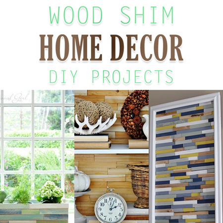 Wood Shim Home Decor DIY Projects