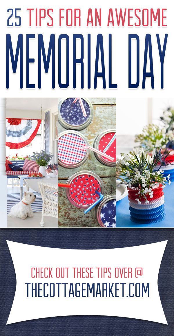 Use these ideas to throw an awesome Memorial Day party.