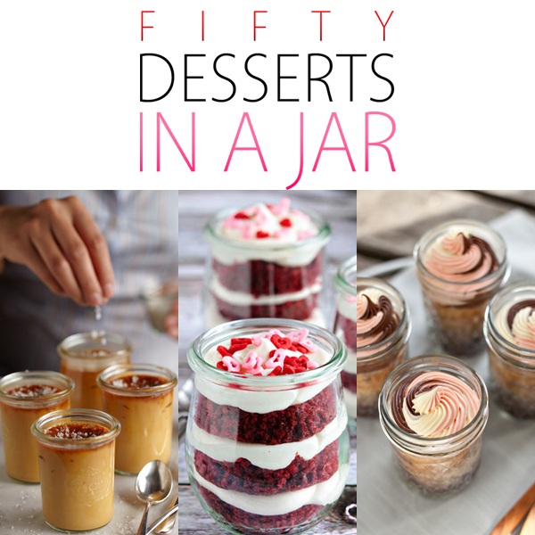 50 Desserts In A Jar The Cottage Market