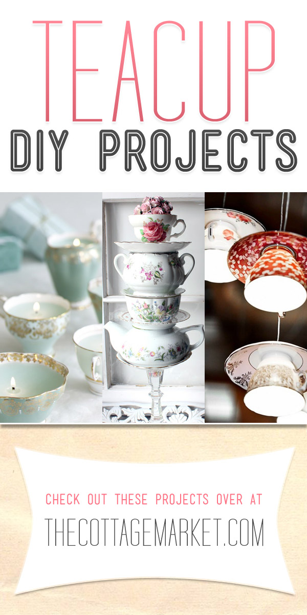 Creative DIY Teacup Projects - Fun and Fabulous Ways to Upcycle Old Teacups