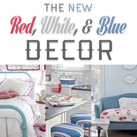 The New Red White and Blue Decor