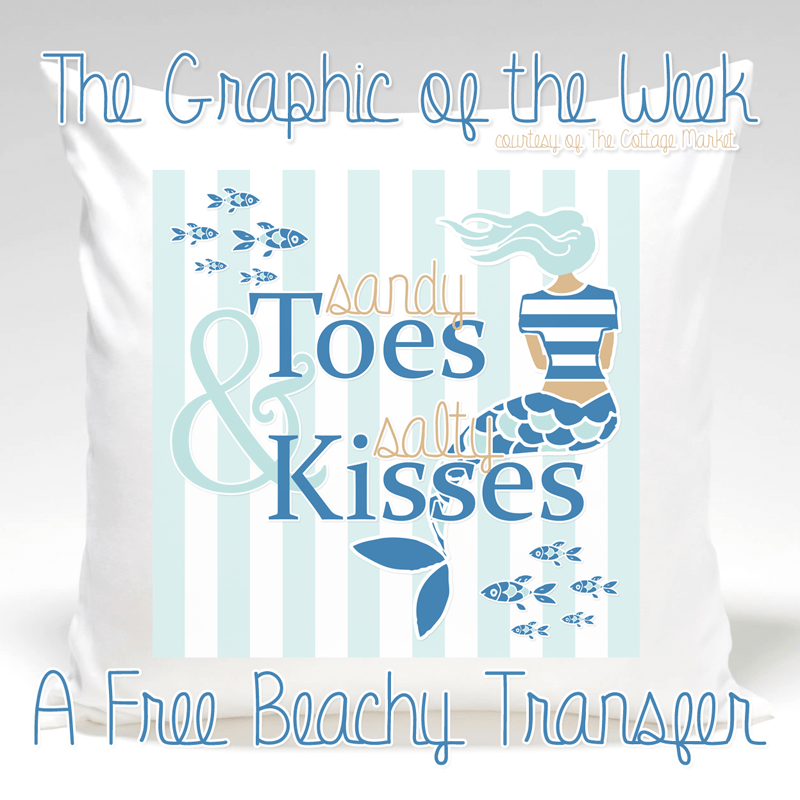 Graphic of the Week Sandy Toes & Salty Kisses