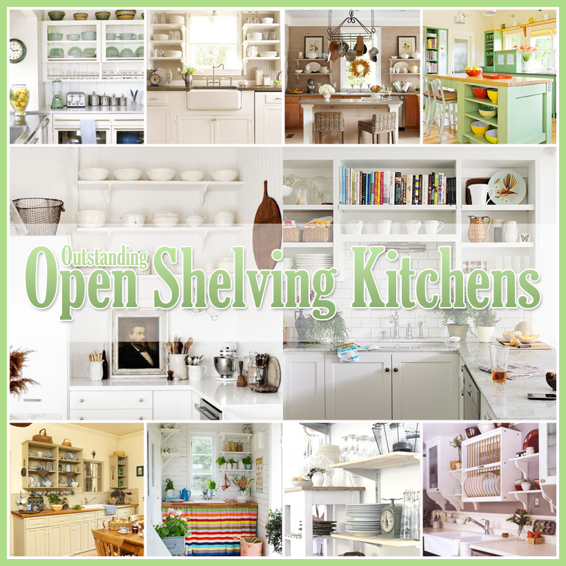 25 Stunning Open Kitchen Shelves Designs The Cottage Market