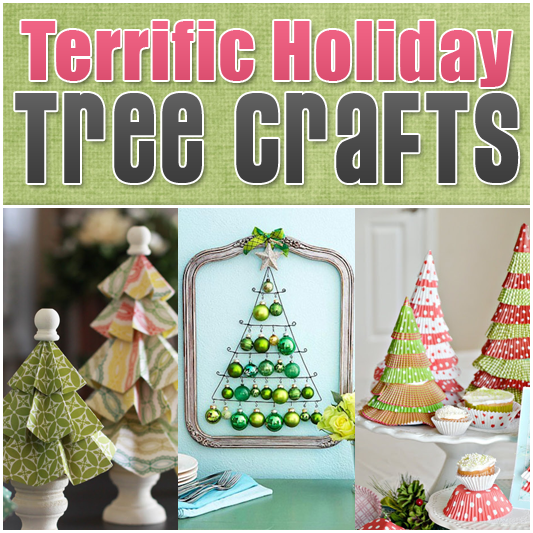 Terrific Holiday Tree Crafts