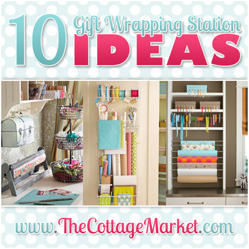 10 Gift Wrapping Station Ideas