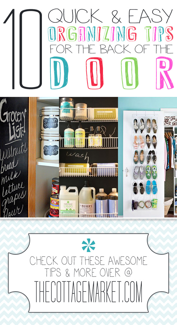 10 Quick & Easy Organizing Tips for the back of the Door