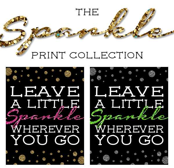 Free Printable Leave a Little Sparkle Wherever You Go Happy New Years Eve