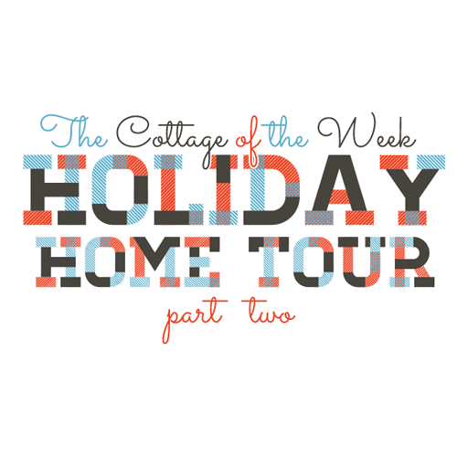 Holiday Home Tours Part 2