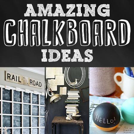 Amazing Chalkboard Ideas DIY Projects The Cottage Market