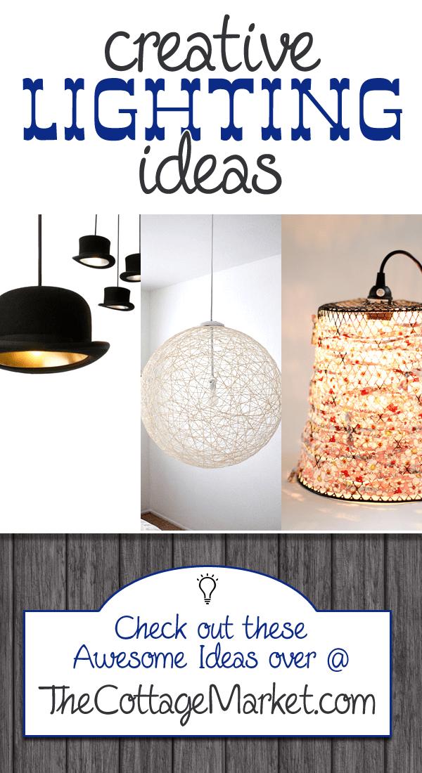 The Cottage Market - Creative Lighting Ideas