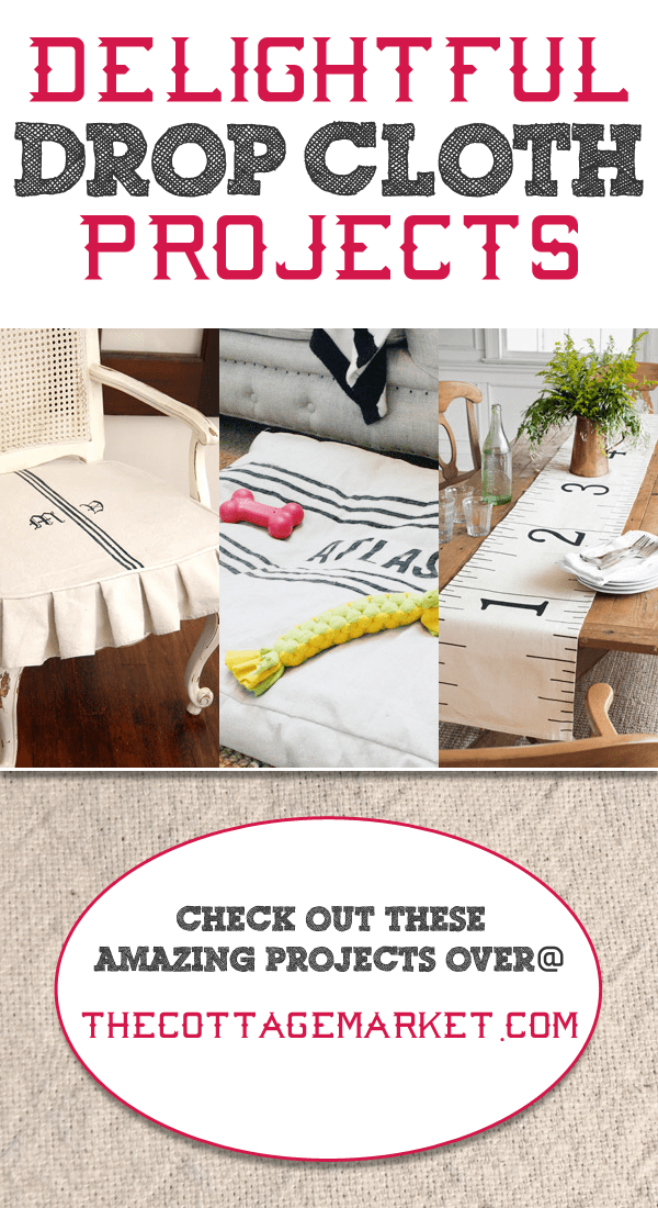 Delightful Drop Cloth Projects