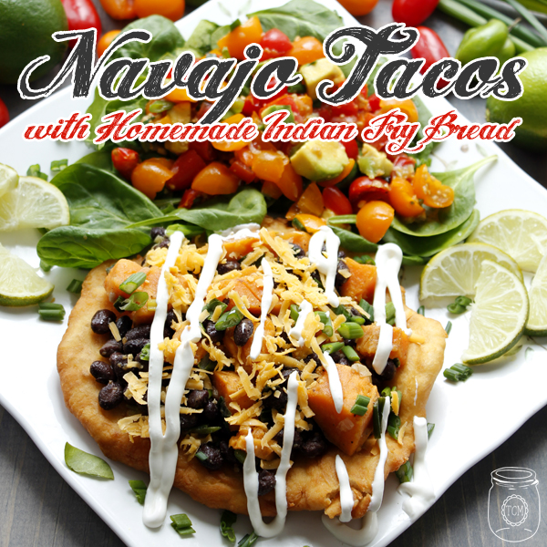 Navajo Tacos with Homemade Indian Fry Bread a healthy meal