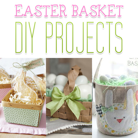 Easter Basket DIY Projects
