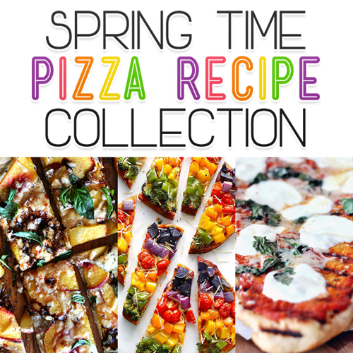 Spring Time Pizza Recipe Collection