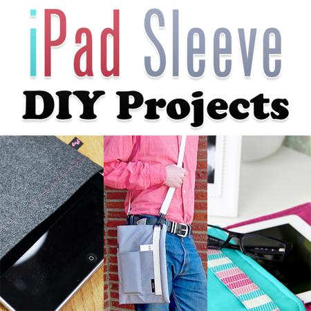iPad Sleeve DIY Projects
