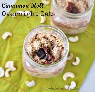 My Whole Food Life...Cinnamon Roll Overnight Oats