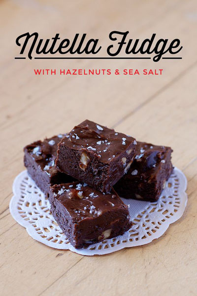 Love Swah...Nutella Fudge with Hazelnuts and Sea Salt