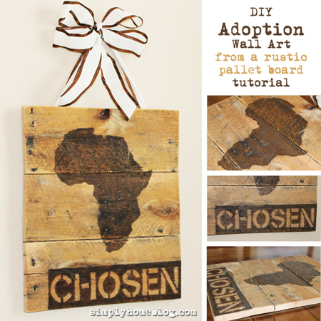Simple Home had an amazing idea with this Adopted home pallet wall art - such a personal and loving design
