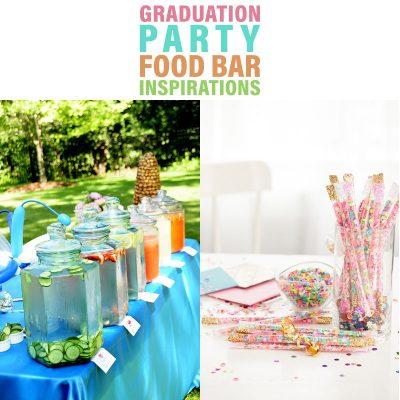 Graduation Party Food Bar Inspirations