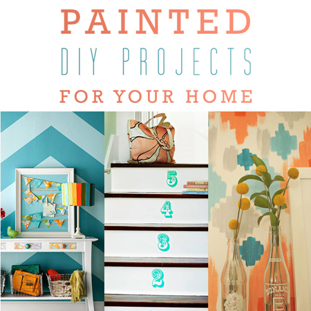 Painted DIY Projects for Your Home