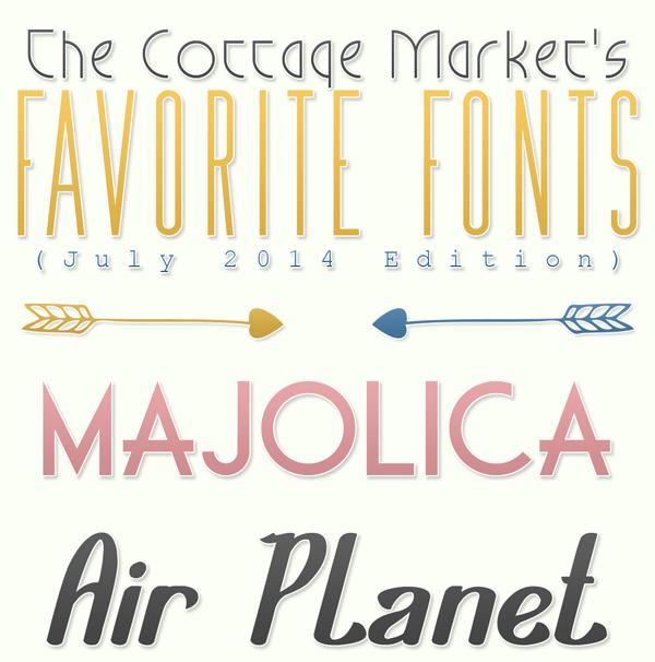 Free Fonts The Cottage Market July Favorites