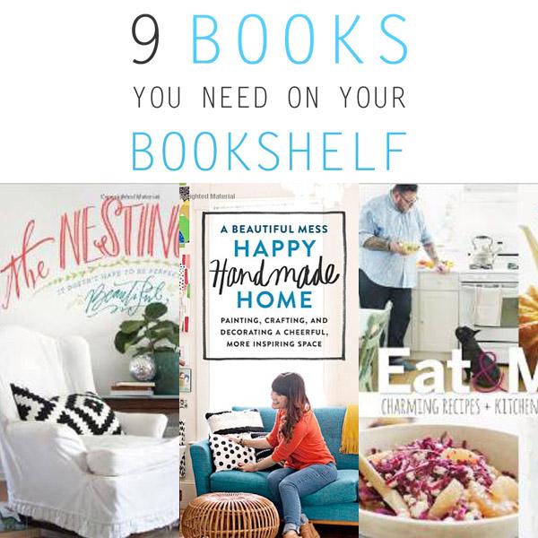 9 Books You Need On Your Bookshelf