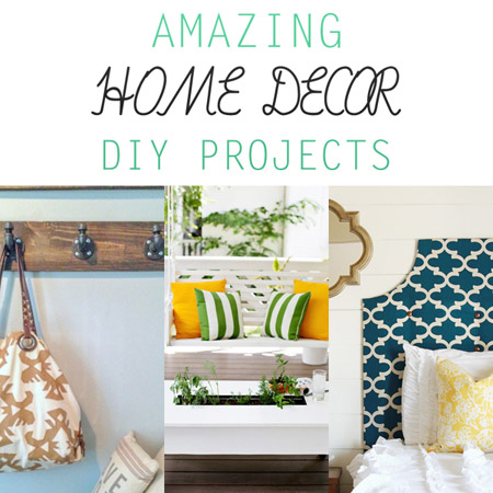 Amazing Home Decor DIY Projects