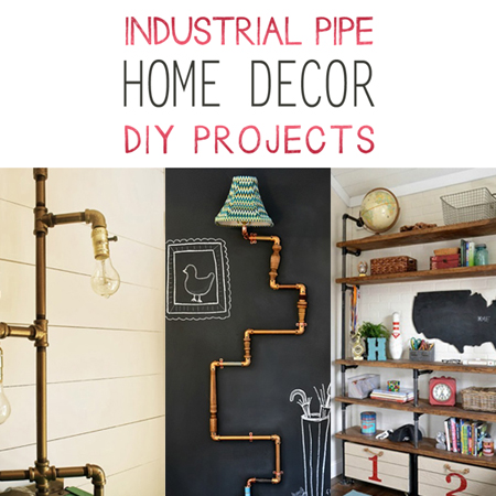 Industrial Pipe Home Decor DIY Projects The Cottage Market